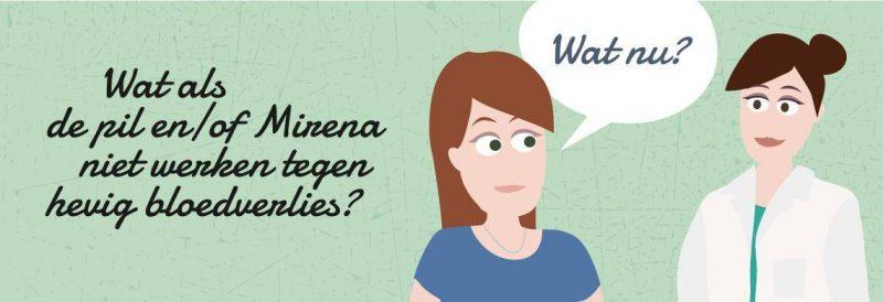 Wat als de pil of Mirena spiraal niet helpt tegen hevige menstruatieklachten?